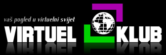 VirtuelKlub - Vaš pogled u virtuelni svijet